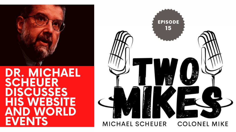 Dr. Michael Scheuer discusses the most important website you're missing today