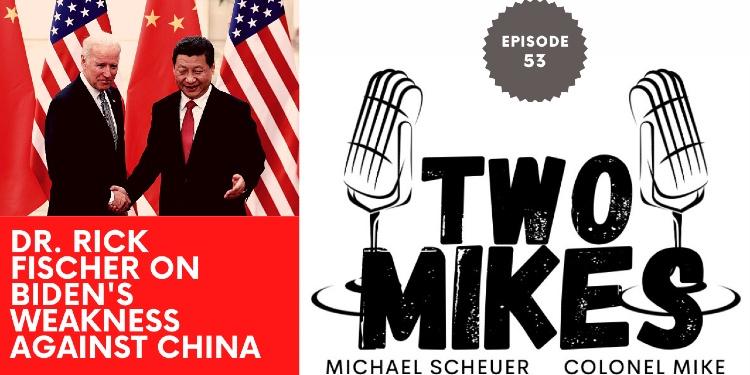 Dr. Rick Fischer on Biden's weakness against China